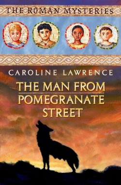The Man from Pomegranate Street by Caroline Lawrence cover