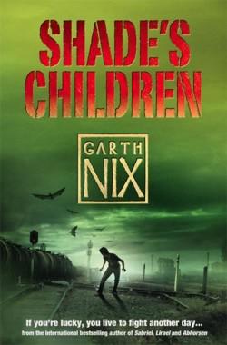 Shade's Children by Garth Nix cover