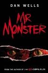 Mr Monster by Dan Wells cover