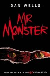 Mr Monster by Dan Wells cover
