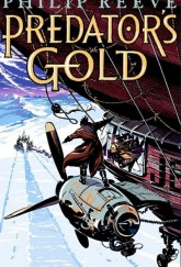 Predator's Gold by Philip Reeve cover