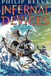 Infernal Devices by Philip Reeve cover