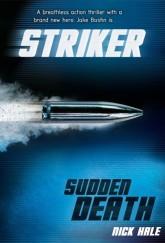 Striker: Sudden Death by Nick Hale cover