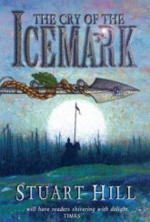 The Cry of the Icemark by Stuart Hill cover