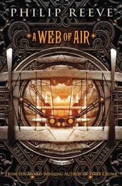 A Web of Air by Philip Reeve cover