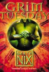 Grim Tuesday by Garth Nix cover