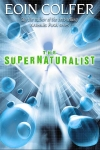 The Supernaturalist by Eoin Colfer cover