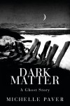 Dark Matter by Michelle Paver cover