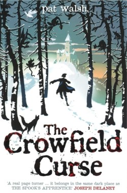 The Crowfield Curse by Pat Walsh cover