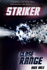 Striker: Close Range by Nick Hale cover