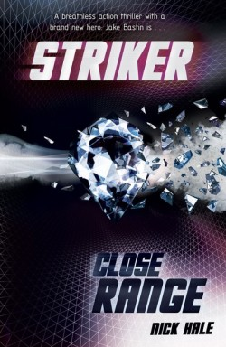 Striker: Close Range by Nick Hale cover