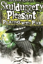Skulduggery Pleasant: Playing With Fire cover