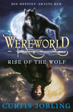 Wereworld: Rise of the Wolf by Curtis Jobling cover