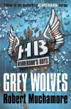 Grey Wolves by Robert Muchamore cover