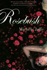 Rosebush by Michele Jaffe cover