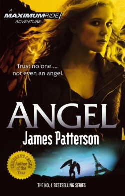 Maximum Ride: Angel by James Patterson cover