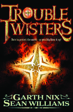 Troubletwisters by Garth Nix and Sean Williams cover
