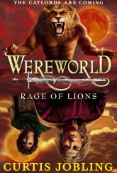 Wereworld: Rage of Lions by Curtis Jobling cover