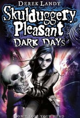 Skulduggery Pleasant: Dark Days by Derek Landy cover