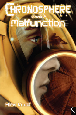 Chronosphere: Malfunction by Alex Woolf cover