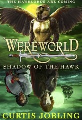 Shadow of the Hawk by Curtis Jobling cover
