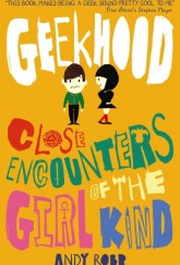 Geekhood: Close Encounters of the Third Kind by Andy Robb cover