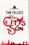 The City's Son by Tom Pollock cover
