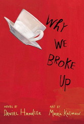 Why We Broke Up by Daniel Handler cover