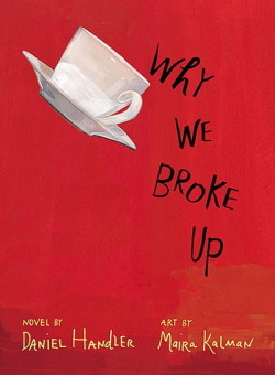 Why We Broke Up by Daniel Handler cover