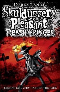 Skulduggery Pleasant: Death Bringer by Derek Landy cover