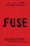 Fuse by Julianna Baggott cover