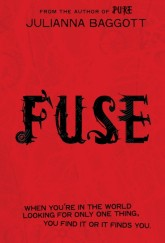 Fuse by Julianna Baggott cover