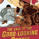 The Case of the Good-Looking Corpse by Caroline Lawrence cover