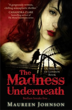 The Madness Underneath by Maureen Johnson cover