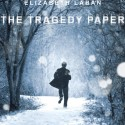 The Tragedy Paper by Elizabeth Laban cover