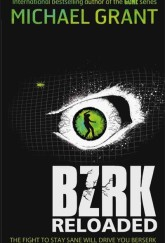 BZRK: Reloaded by Michael Grant cover