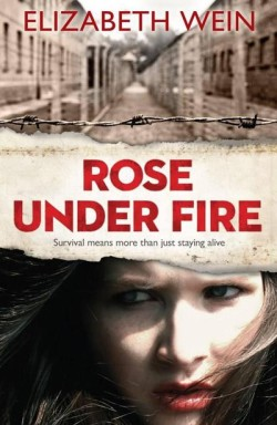 Rose Under Fire by Elizabeth Wein cover
