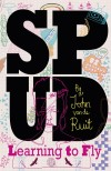 Spud: Learning to Fly by John van de Ruit cover