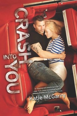 Crash Into You by Katie McGarry cover