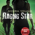Raging Star by Moira Young cover