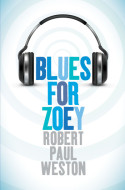 Blues for Zoey by Robert Paul Weston cover