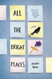 All the Bright Places by Jennifer Niven cover