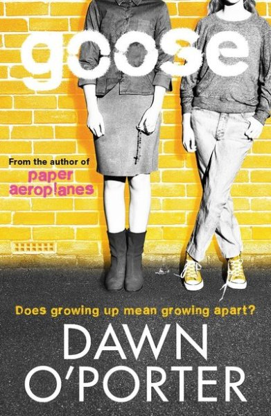 Goose by Dawn O'Porter cover