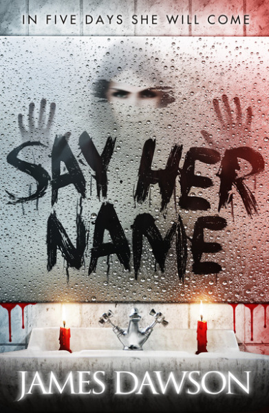 Say Her Name by James Dawson cover