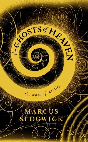 The Ghosts of Heaven by Marcus Sedgwick cover