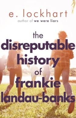 The Disreputable History of Frankie Landau-Banks cover by E Lockhart