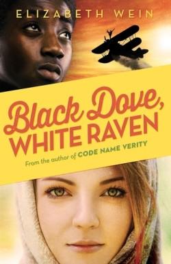 Black Dove, White Raven by Elizabeth Wein cover