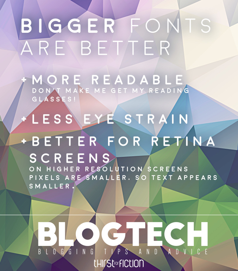 Here's why you should be upping the fontsize on your bookblog to improve it for your readers.