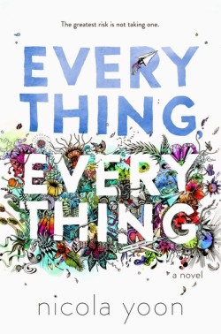 Everything Everything by Nicola Yoon cover