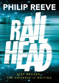 Railhead by Philip Reeve cover